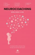 Neurocoaching. Entre la ciencia y la vida